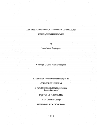 THE LIVED EXPERIENCE OF WOMEN OF MEXICAN HERITAGE WITH HIV/AIDS 1996